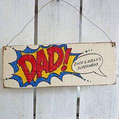 Personalised superhero dad sign