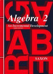 Math 7 6 homeschool set 9781591413332 stephen hake john saxon how i use saxon algebra 2 3rd edition fandeluxe Gallery