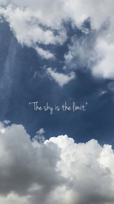 Clouds, Sky, Wallpapers, Outdoor, Inspiration, Dreams, Thoughts, Blue, Words