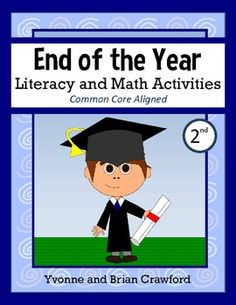 End of the Year Math and Literacy Activities Second Grade $