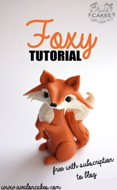 Free Fox tutorial... such a cutie cute! Sugar figurine can be made out of modeling chocolate or fondant!