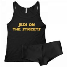 Are you dating a lady who& a Jedi on the streets, but definitely a Sith in the sheets? Only you sci-fi geeks will get this reference. Snag this super cute tank top and underwear set as the ultimate Valentine& Day gift for your lady this February! Funny Underwear, Cute Tank Tops, Country Outfits, Boy Shorts, Sith, Funny Shirts, Geeks, Barbie, Super Cute