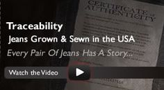 Jeans, Shorts, Outerwear, Shirts, Footwear:  Grown and Sewn in the USA