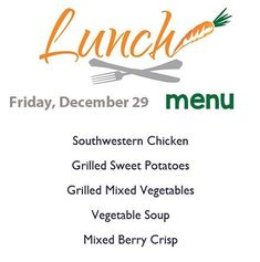 Here's today's lunch menu served from 11-2!