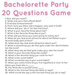 20 questions for a bachelorette party. Have her fiancé answer the questions. For every question she gets right, she gives a shot away. For every one she gets wrong, she takes the shot!