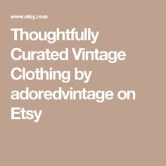 Thoughtfully Curated Vintage Clothing by adoredvintage on Etsy