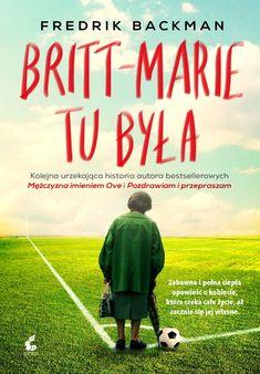 Britt-Marie tu była - autor