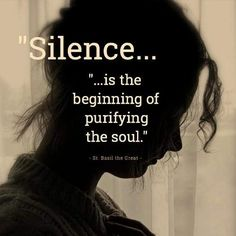 """""""""""Silence is the beginning of purifying the soul."""" -St Basil the Great Bible Quotes, Bible Verses, Motivational Quotes, Inspirational Quotes, Catholic Quotes, Catholic Prayers, Holy Mary, Guter Rat, Silence Quotes"""