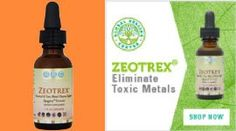 Zeotrex® is an herbal blend that helps rejuvenate vitality, energy, mental clarity, and overall wellness through the detoxification of chemicals and metals.