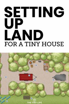 Setting Up Your Land For A Tiny House - One thing I've realized through my entire journey is that not only do you have to build a house, - Building A Tiny House, Tiny House Plans, Tiny House Bathroom, Tiny House Movement, Tiny House Living, Small Living, Tiny House Design, Home Renovation, Cool Designs