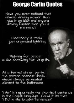 george carlin quotes amazing quotes great quotes inspirational quotes funny quotes