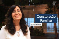 O que é Constelação Familiar? com Del Mar