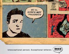 Read more: https://www.luerzersarchive.com/en/magazine/print-detail/tom-bolton-lettering-37152.html Tom Bolton Lettering Campaign for a comic book letterer. Tags: Paul Singer,Barefoot, Cincinnati,Todd Jessee,Tom Bolton Lettering,David Schlosser,Jodi Greene,Tom Bolton
