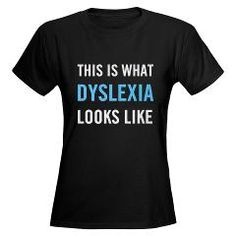This is what Dyslexia looks like. Own the label. #ldproudtobe