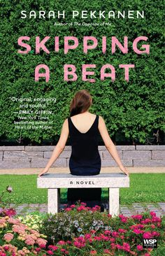 Skipping A Beat A Novel (Book) : Pekkanen, Sarah : What would you do if your husband suddenly wanted to rewrite the rules of your relationship? I Love Books, Great Books, Books To Read, My Books, Summer Reading Lists, Beach Reading, Reading Room, Best Beach Reads, Thing 1