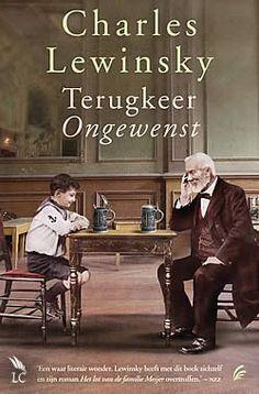 Boek Terugkeer ongewenst van Charles Lewinsky | ISBN:9789056724108, verschenen: 2012, aantal paginas: 448