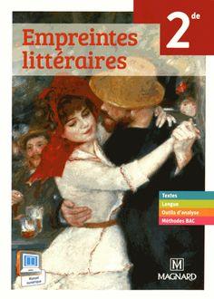 Empreintes littéraires 2de/ Estelle Marie Provost (coord.) http://hip.univ-orleans.fr/ipac20/ipac.jsp?session=1435045L3M0C0.1634&profile=scd&source=~!la_source&view=subscriptionsummary&uri=full=3100001~!561251~!0&ri=2&aspect=subtab48&menu=search&ipp=25&spp=20&staffonly=&term=empreintes+litteraires+magnard&index=.GK&uindex=&aspect=subtab48&menu=search&ri=2