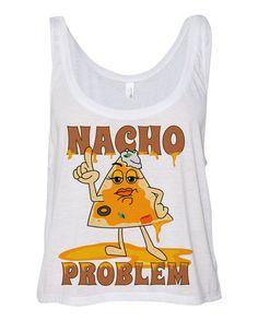 White Cropped Tank Top Nacho Problem by TeesAndTankYouShop
