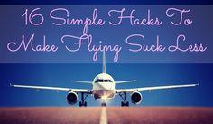 16 Simple-Hacks to make flying suck less, study abroad, travel, UNLV International Programs