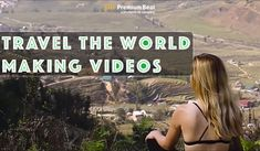 Traveling the world is a fantastic way to create unique, cinematic videos. So how do you afford it, and how can you actually make money doing it?