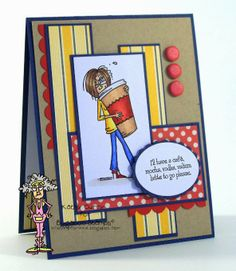 Humorous handmade coffee latte card created by Kathy Curry. Like the color combo & layout. #CoffeeCard, #LatteCard, #HandmadeCard, #HomemadeCard, #HandcraftedCard, #Card, #CardIdea, #Funny, #Witty, #Humorous, #FunnyCard, #HumorousCard, #WittyCard, #CardThatMakesYouLaugh, #HandmadeFunnyCard, #HandmadeHumorousCard, #HandmadeWittyCard, #SarcasticCard, #Sarcastic, #Snarky, #Snarkycard, #LOL, #LOLCard, #HandmadeSnarkyCard, #HandmadeLOLCard