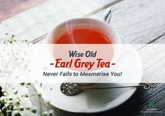 With every sip of the traditional Earl Grey tea, drown in the spicy aroma of bergamot and watch its story unearth in front of your eyes.