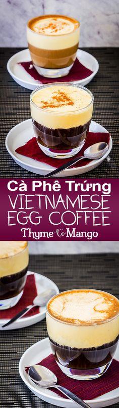 Cà Phê Trứng - Vietnamese Egg Coffee - Thyme To Mango