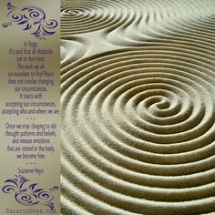 In yoga, it's said that all obstacles are in the mind. The work we do on ourselves to find peace does not involve changing our circumstances. It starts with accepting our circumstances, accepting who and where we are.  Once we stop clinging to old thought patterns and beliefs, and release emotions that are stored in the body, we become free. ~•~ Suzanne Heyn, for more visit: SuzanneHeyn.com #suzanneheyn #yoga #spiritualteaching