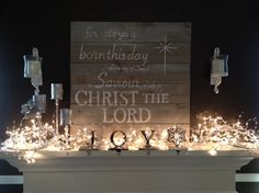 Christmas Mantel... love the sign