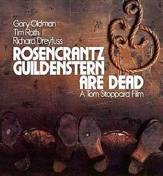Read my review for Tom Stoppard's classic play; Rosencrantz and Guildenstern Are Dead.