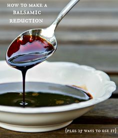 how to make a balsamic reduction {it's easy!} plus 25 ways to use it Turn regular balsamic into gourmet balsamic vinegar. Cooking Tips, Cooking Recipes, Great Recipes, Favorite Recipes, Dips, Yummy Food, Tasty, Homemade Sauce, Sauces