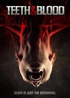 Teeth and Blood