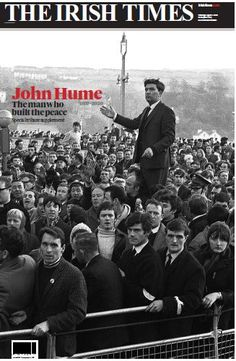 Tuesday 4th August 2020 - Irish Times front page. John Hume, the man who built the peace. Tribute supplement to the outstanding Irish politician of modern times. Only the second time @IrishTimes  has done a poster front page (first was to mark the death of Nelson Mandela). #JohnHume
