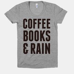 Coffee Books & Rain (Women's T-Shirt)