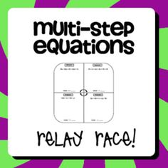 Multi-Step Equations Relay Race!  Fun and FREE activity that the students love. It helps them solve both multi step equations and multi step word problems.   4.OA.3 Solve multistep word problems posed with whole numbers and having whole number answers using the four operations.