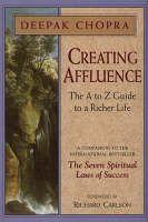 Creating Affluence - Deepak Chopra