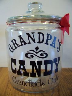 Grandpa's Candy Jar by AnniesGiftShop on Etsy, $20.00