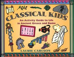 Classical Kids: An Activity Guide to Life in Ancient Gree... https://www.amazon.com/dp/1556522908/ref=cm_sw_r_pi_dp_x_cYrlybASDQA22