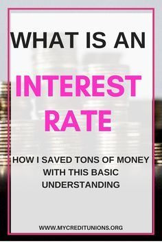 What is an Interest Rate? How this Basic Understanding Helped Saved Thousands of Dollars