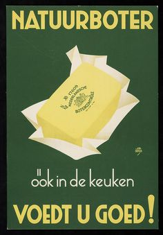 From a collection of old Dutch grocery showcards Retro Ads, Vintage Advertisements, Vintage Ads, Vintage Posters, Old Commercials, Art Deco Posters, Incredible Edibles, Vintage Cookbooks, Advertising Poster