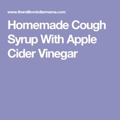 Homemade Cough Syrup With Apple Cider Vinegar