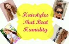 Hairstyles That Beat Humidity When the summer humidity takes over, it can be next to impossible to tame your frizzy locks! It's such a bummer to spend the time curling or straightening your hair only for it to get ruined! I've got a few great hairstyles that won't look bad when hit with a little humidity. It's time to get ... Read More at http://www.chelseacrockett.com/wp/beauty/hairstyles-that-beat-humidity/. Tags: #Braid, #Bun, #Curls, #Hair, #Hairstyle