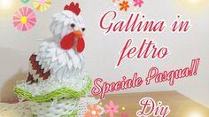 Diy gallina in feltro speciale Pasqua   Felt hen special Easter   Tutorial   Decorazioni pasquali  