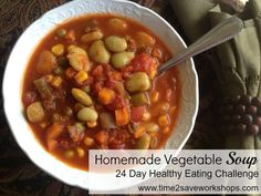 Homemade Vegetable Soup Recipe  - Perfect for the #advocare #24daychallenge