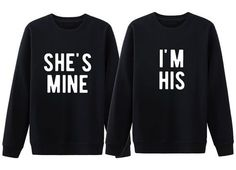 His and her matching couple sweatshirt. She's mine I'm his shirts. Couple sweatshirts. Engagement shirts. Gift for couple. Anniversary gifts