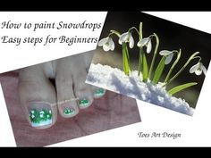 ▶ Toes Art Design How to paint Spring Snowdrop Flowers Easy Live Tutorial Beginners - YouTube