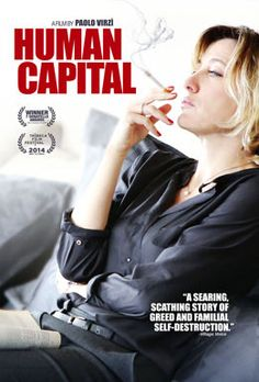 Human Capital (theatrical release date Jan. 14, 2014)