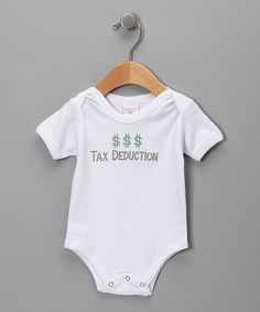 Take a look at this White 'Tax Deduction' Bodysuit - Infant on zulily today!