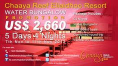 Chaaya Reef Ellaidhoo Resort ***  Special Water Bungalow Promotion  http://www.maldivesholidayoffers.com/resorts/ellaidhoo/special_offers.php