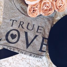 ⚡️FS⚡️Gray True Love Tee Comfortable and flattering tee perfect shape to tuck into your high-waisted jeans or wear untucked. Light pilling. Gently worn and loved. Tops Tees - Short Sleeve